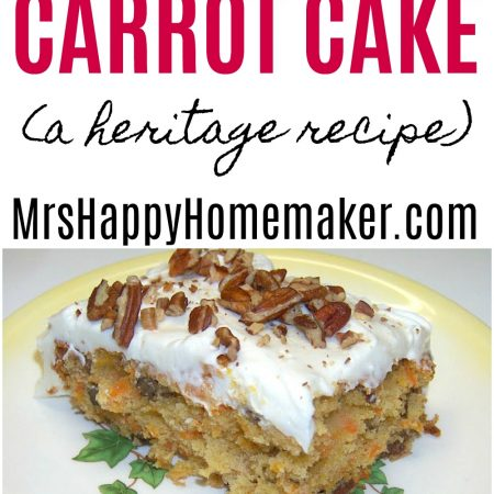 My favorite old fashioned Carrot Cake a heritage recipe