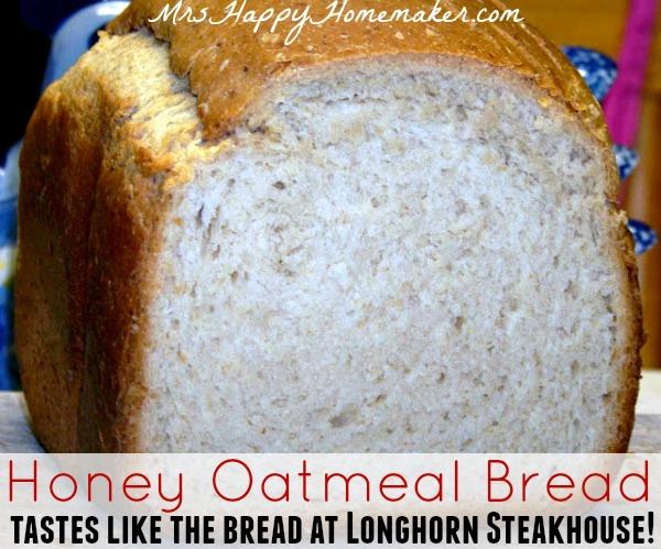 Honey Oatmeal Bread - tastes just like the bread at Longhorn Steakhouse