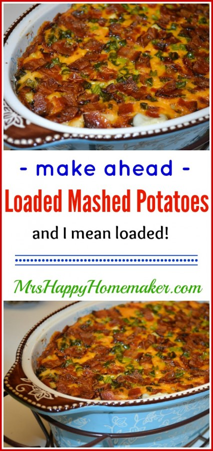 Make Ahead Loaded Mashed Potatoes