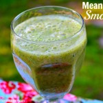 Mean Green Smoothie - tastes SO good, and it's REALLY good for you too! Don't let the color fool you - all the fruits cover up the taste of the spinach! Addicting!