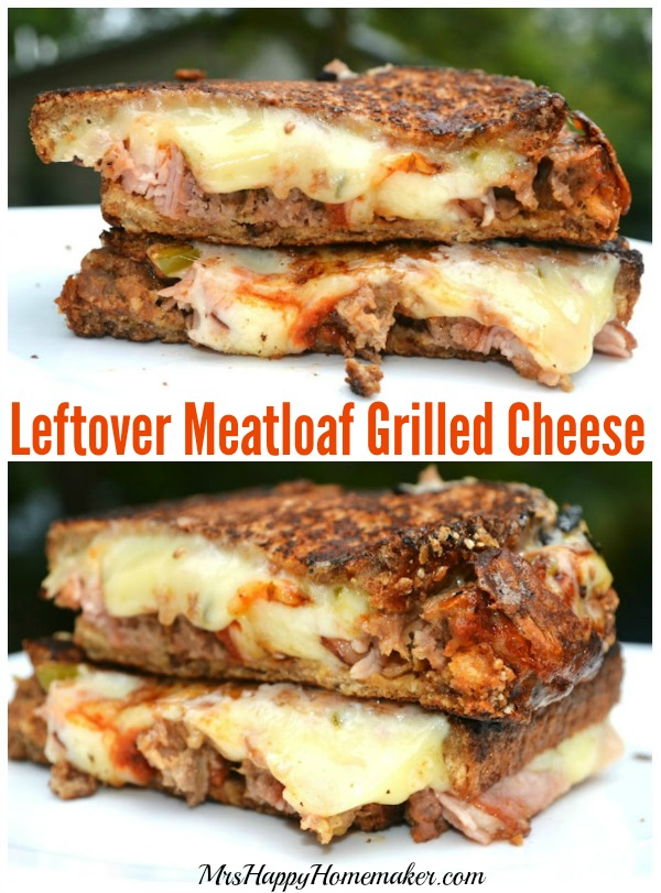 Leftover Meatloaf Grilled Cheese