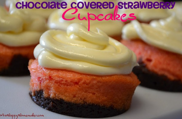 Chocolate Covered Strawberry Cupcakes - Mrs Happy Homemaker