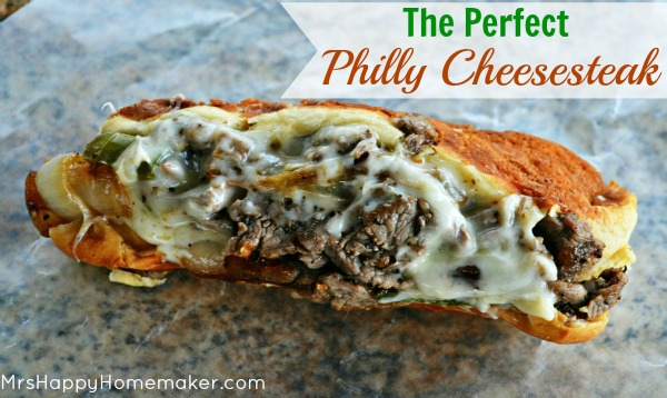The Perfect Philly Cheesesteak - you won't believe how easy it is!