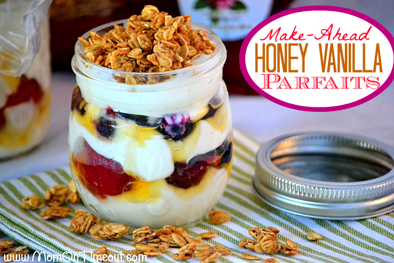 Make Ahead Honey Vanilla Parfaits