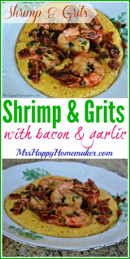 These delicious Shrimp & Grits are a Southern staple. The garlic & bacon in this dish make it perfect!