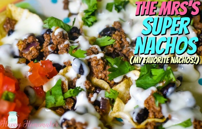 Mrs Happy Homemaker's Super Nachos