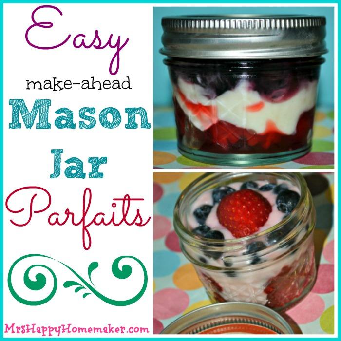 Easy Make-Ahead Mason Jar Parfaits