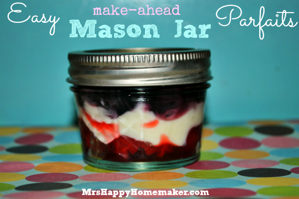 Easy Make-Ahead Mason Jar Parfaits