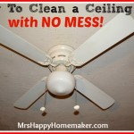Clean Your Ceiling Fan with a Pillowcase – NO MESS!