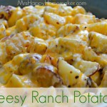 Cheesy Ranch Potatoes, My Favorite Potato Recipe