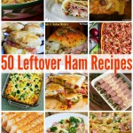 50 Leftover Ham Recipes