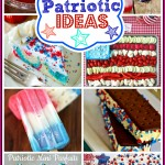 55 Patriotic Ideas for 4th of July