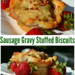 Sausage Gravy Stuffed Buttermilk Biscuits