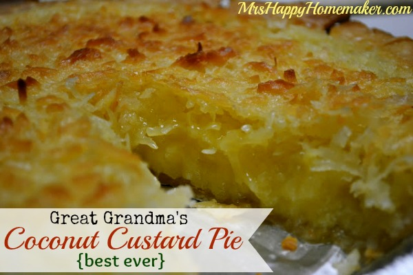 Great Grandma's Coconut Custard Pie | MrsHappyHomemaker.com
