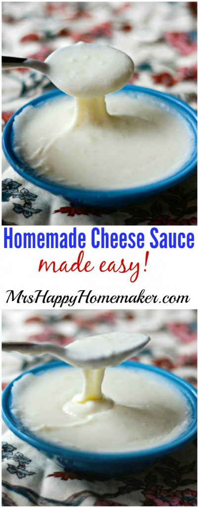 Homemade Cheese Sauce Made Easy!!