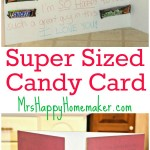 Super Sized Candy Card for your Sweetie!