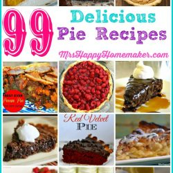99 Delicious Pie Recipes