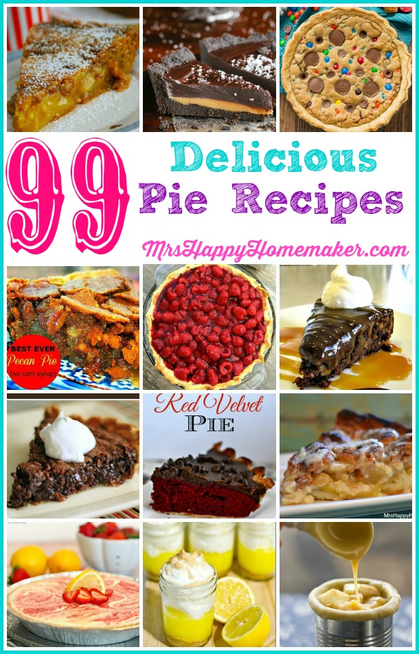 99 Delicious Pie Recipes