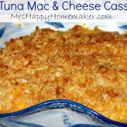 Easy Tuna Mac and Cheese Casserole