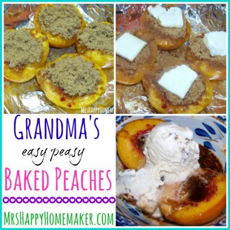 Grandma's Easy Peasy Baked Peaches