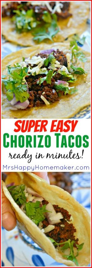 Super Easy Chorizo Tacos