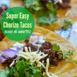 Super Easy Chorizo Tacos