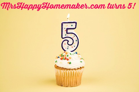 MrsHappyHomemaker.com turns 5!