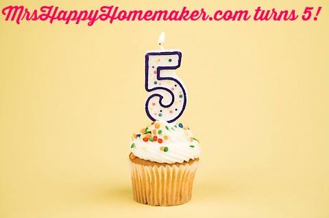 MrsHappyHomemaker.com turns 5!