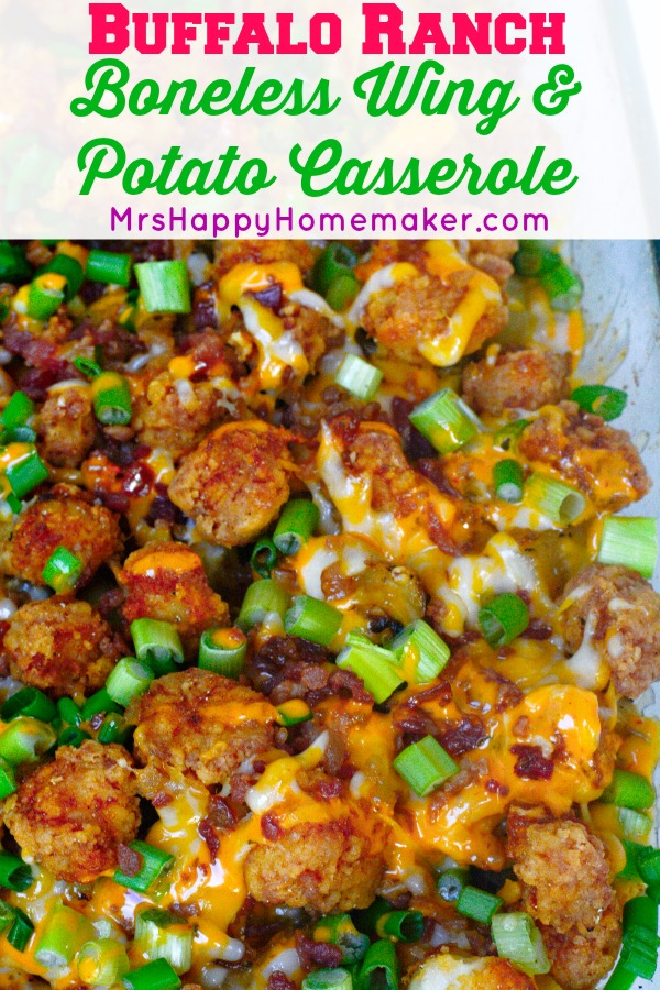 My Buffalo Ranch Boneless Wing & Potato Casserole is so delicious that it's beyond words. My family gobbles this easy dish up & raves every step of the way. | MrsHappyHomemaker.com @thathousewife