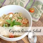 Caprese Quinoa Salad ~Guest Post~