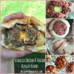 Vidalia Onion & Bacon Burger Bombs plus a Vidalia Onion $1000+ giveaway!