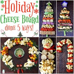 Holiday Cheese Board done 5 ways