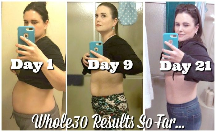 Whole 30 Week 3 Results - day 1 day 9 day 21