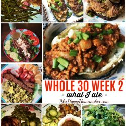 Whole30 Week 2 What I ate collage MrsHappyHomemaker.com