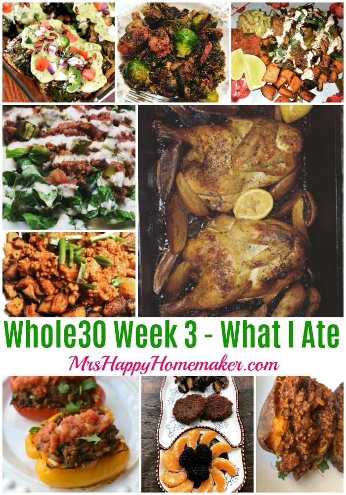 Whole30 Week 3 collage- What I Ate MrsHappyHomemaker.com