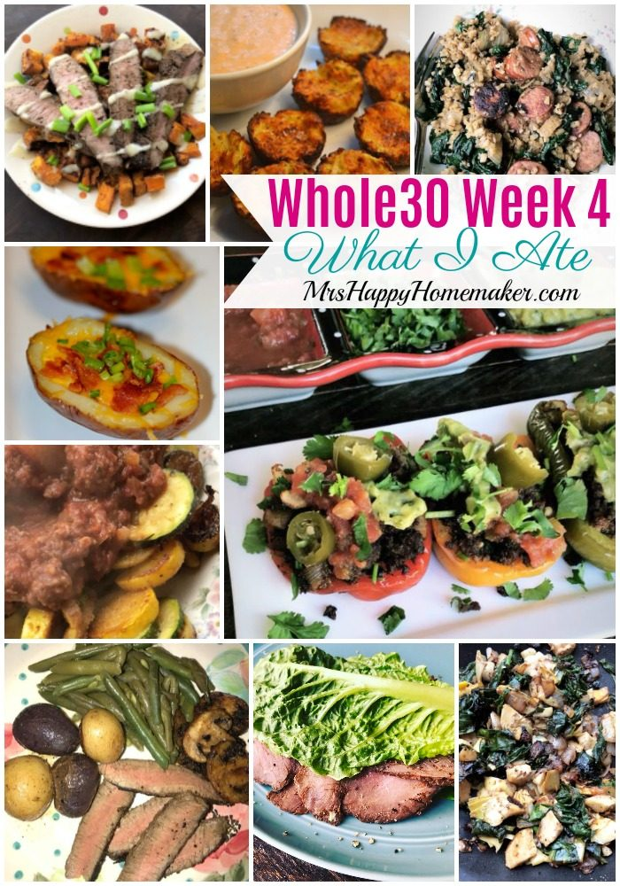 Whole30 Week 4 What I Ate collage - MrsHappyHomemaker.com