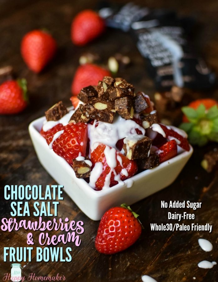 CHOCOLATE SEA SALT STRAWBERRIES & CREAM - looking for an egg free breakfast idea or maybe just a healthy dessert idea? These yummy fruit bowls have no added sugar, are dairy free, & are super quick to make. I hope that you love them! Whole30 & Paleo friendly too!