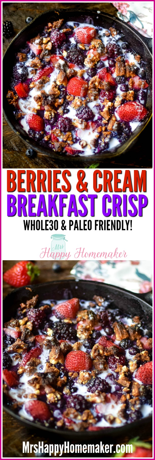Whole30 Berries & Cream Breakfast Crisp
