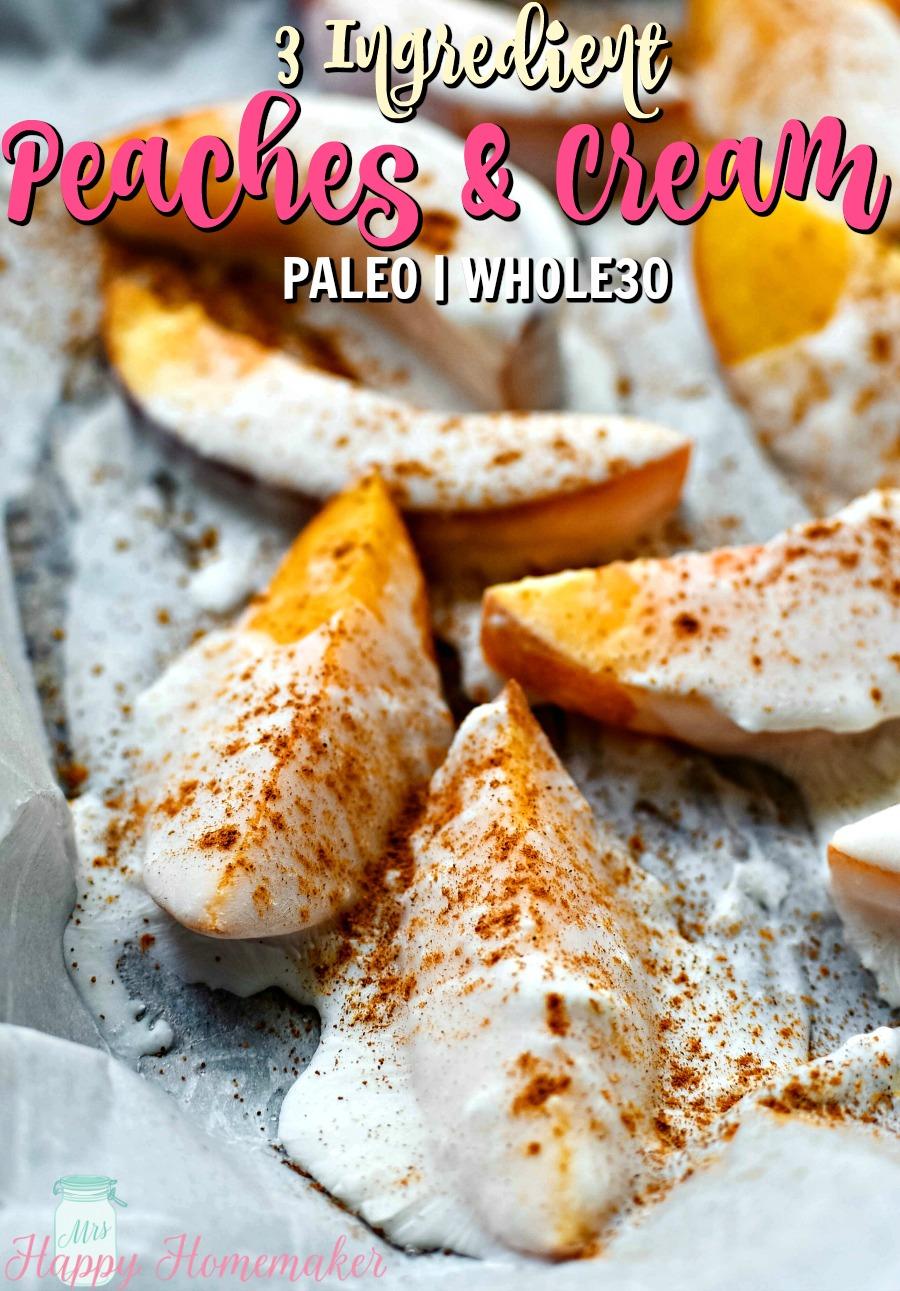 PALEO | WHOLE30 PEACHES & CREAM - peach slices with coconut milk and cinnamon