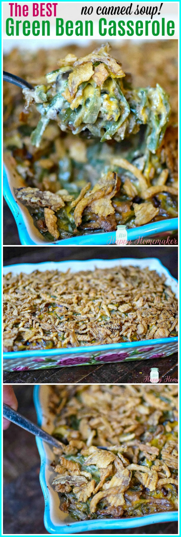 Green Bean Casserole with no canned soup | MrsHappyHomemaker.com