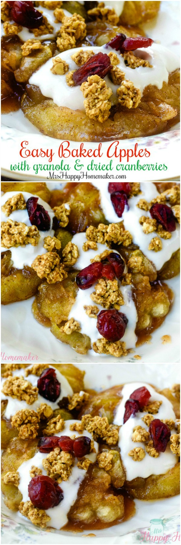 Easy Baked Apples with Vanilla Yogurt, Granola, & Dried Cranberries - one of our favorite breakfasts but also really good as a dessert. | MrsHappyHomemaker.com @thathousewife #bakedapples #breakfast #brunch #dessert #apple #apples