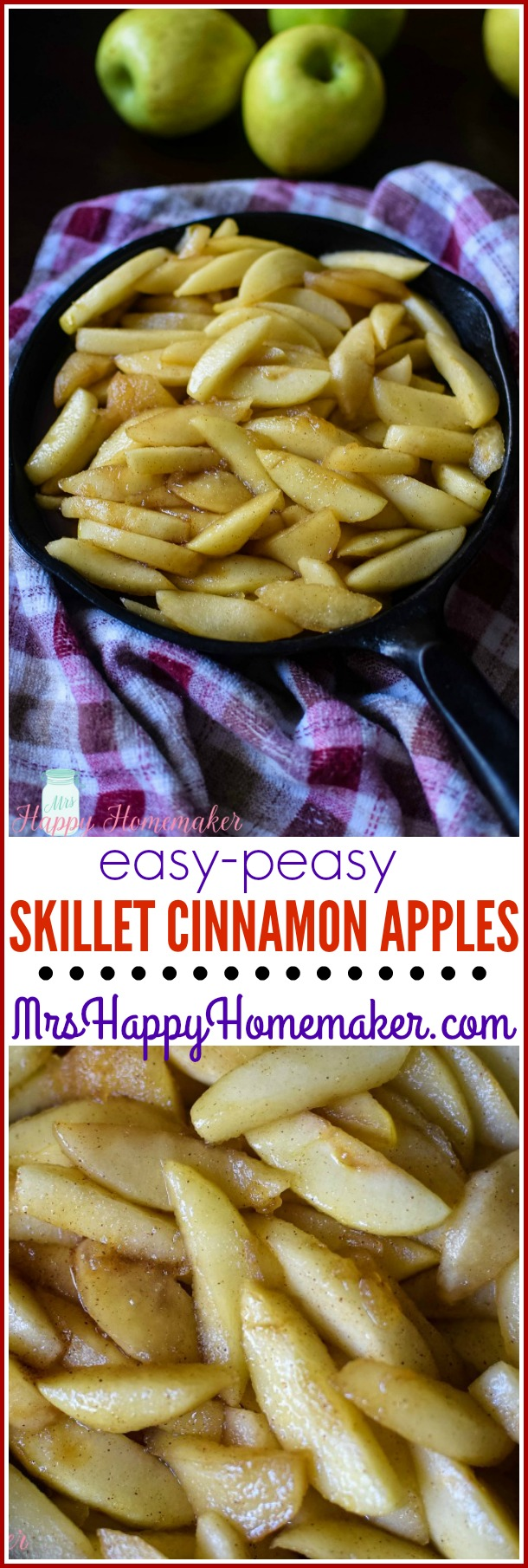 Easy Peasy Skillet Cinnamon Apples | MrsHappyHomemaker.com