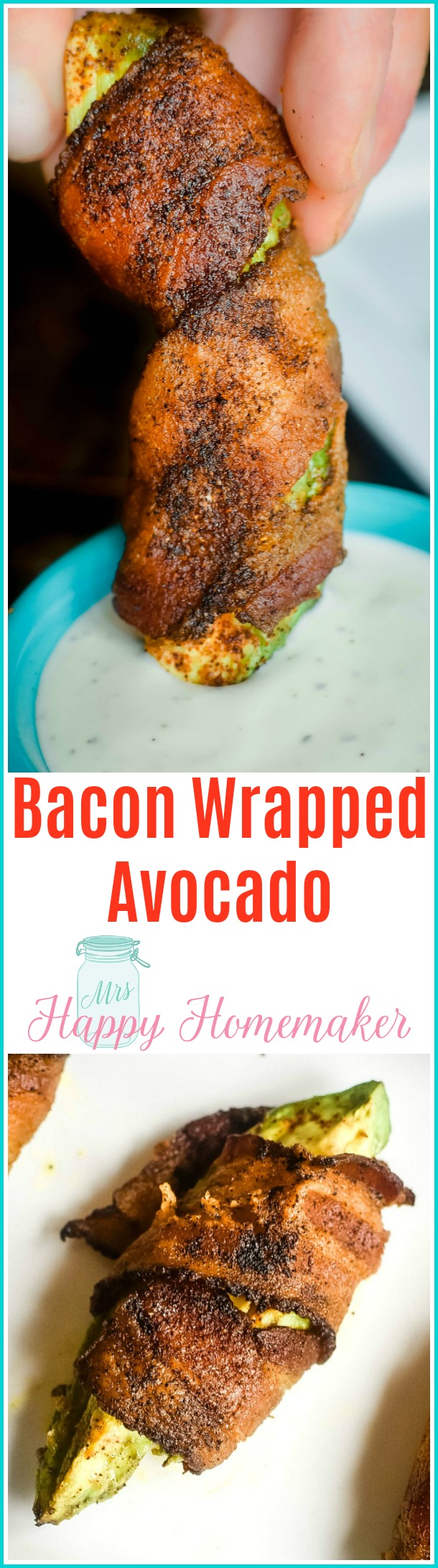 Bacon Wrapped Avocado | Whole30, Paleo friendly | MrsHappyHomemaker.com @MrsHappyHomemaker