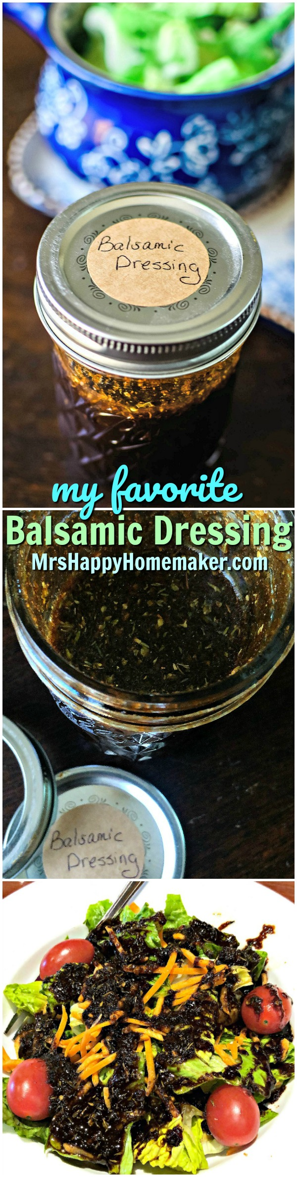 Homemade Balsamic Dressing | MrsHappyHomemaker.com