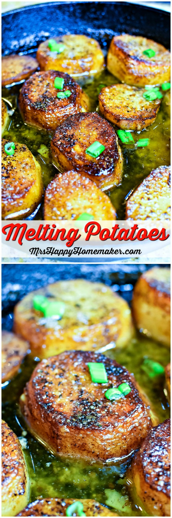Melting Potatoes - round potatoes cooked in butter in a cast iron skillet, garnished with green onions | MrsHappyHomemaker.com