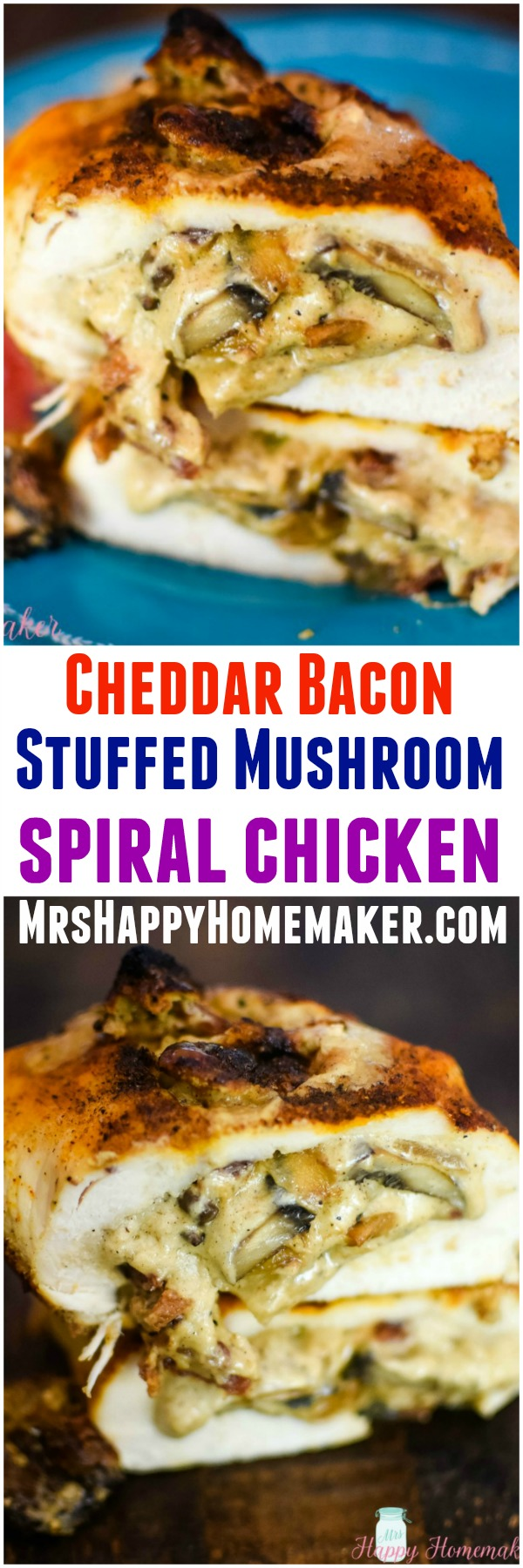 Stuffed Mushroom Spiral Chicken - I took my cheddar bacon stuffed mushrooms and turned them into a filling for this spiral chicken recipe. It's so good! | MrsHappyHomemaker.com @thathousewife