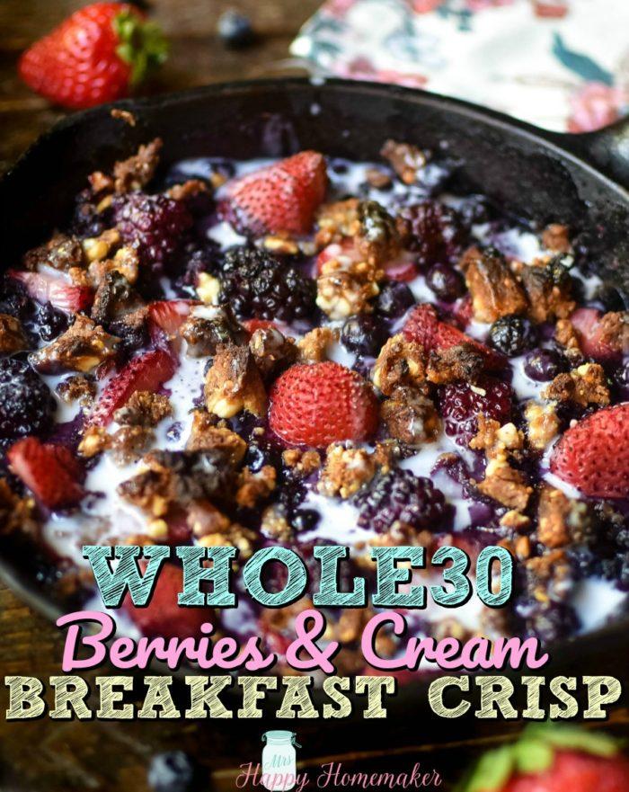 whole30 berries and cream breakfast crisp