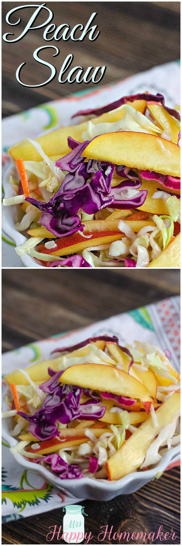 This Fresh Peach Slaw is light, refreshing, and oh so good. All you need is 4 ingredients plus salt and pepper too – easy peasy! | MrsHappyHomemaker.com @MrsHappyHomemaker