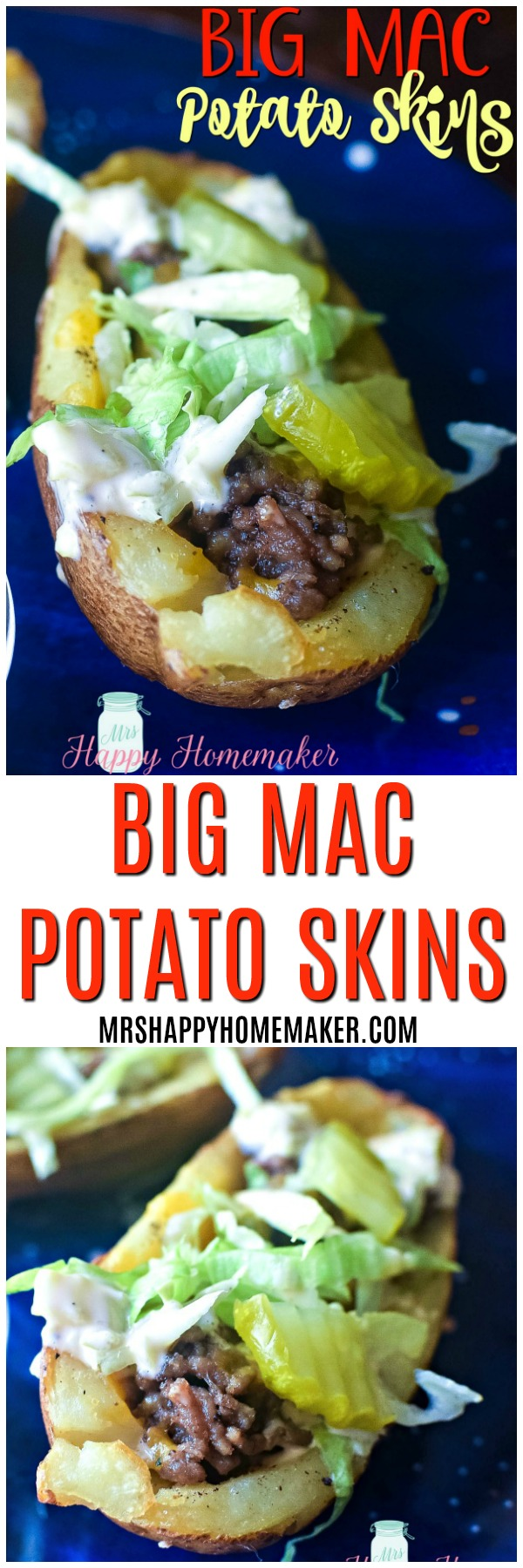 Big Mac Potato Skins - with beef, lettuce, special sauce, pickles, & sesame seeds! You can even make them Whole30/Paleo friendly if you like. SO good! | MrsHappyHomemaker.com @MrsHappyHomemaker #bigmac #bigmacpotatoskins #whole30 #paleo #football #footballfood