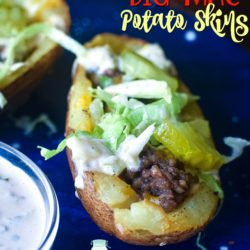 Big Mac Potato Skins - potato skins with Big Mac toppings beef, special sauce, pickles lettuce and sesame seeds